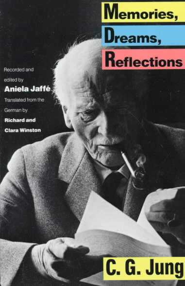 Memories, Dreams, Reflections By Jung, C. G./ Jaffe, Aniela